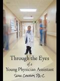 Through the Eyes of a Young Physician Assistant
