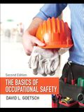 The Basics of Occupational Safety (2nd Edition)