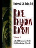 Race Religion & Racism V1