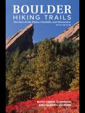 Boulder Hiking Trails, 5th Edition: The Best of the Plains, Foothills, and Mountains