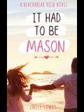 It Had to be Mason