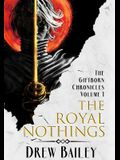 The Royal Nothings
