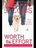 Worth the Effort: Worth Series Book 4: A Copper Country Romance
