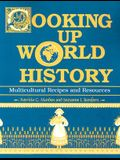 Cooking Up World History: Multicultural Recipes and Resources