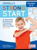 Merrell's Strong Start--Grades K-2: A Social and Emotional Learning Curriculum, Second Edition