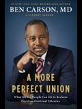 A More Perfect Union: What We the People Can Do to Reclaim Our Constitutional Liberties
