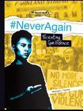 #neveragain: Preventing Gun Violence