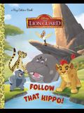 Follow That Hippo! (Disney Junior: The Lion Guard)