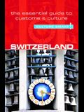 Switzerland - Culture Smart!, Volume 70: The Essential Guide to Customs & Culture