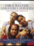 Child Welfare and Family Services: Policies and Practice
