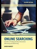 Online Searching: A Guide to Finding Quality Information Efficiently and Effectively, Second Edition