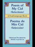 Poem of My Cid/Poema de Mio Cid: Selections/Seleccion; A Dual-Language Book