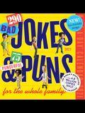 290 Bad Jokes & 75 Punderful Puns Page-A-Day Calendar 2021
