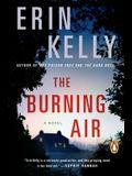 The Burning Air: A Novel