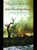 How I Found the Strong