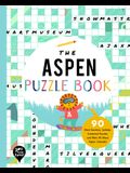 The Aspen Puzzle Book: 90 Word Searches, Jumbles, Crossword Puzzles, and More All about Aspen, Colorado!