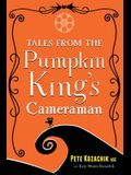 Tales from the Pumpkin King's Cameraman