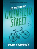 To the Top of Greenfield Street