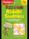 Riddle Sudoku: Solve the Sudoku Puzzles! Unravel the Riddles!