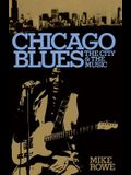 Chicago Blues: The City and the Music