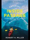 Kayaking the Inside Passage: A Paddler's Guide from Puget Sound, Washington, to Glacier Bay, Alaska