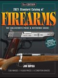 2021 Standard Catalog of Firearms: The Collector's Price & Reference Guide, 31st Edition
