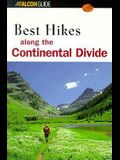 Best Hikes along the Continental Divide (Falcon Guides Best Easy Day Hikes)
