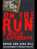On the Run: A Mafia Childhood