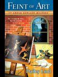 Feint of Art (Annie Kincaid Mysteries, No. 1)