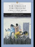 Struggle for Freedom, Volume 1: A History of African Americans to 1877