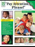pay Attention, Please!, Ages 4 - 11