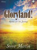 Gloryland!: Hymns for the Journey