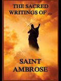 The Sacred Writings of St. Ambrose