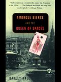 Ambrose Bierce and the Queen of Spades (Penguin Mysteries)