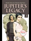 Jupiter's Legacy, Volume 3 (Netflix Edition)
