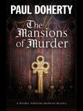 The Mansions of Murder: A Medieval Mystery