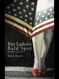 Bin Laden's Bald Spot: & Other Stories: & Other Stories