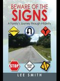 Beware of the Signs: A Family's Journey Through Infidelity