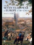 The Seven Years War in Europe: 1756-1763