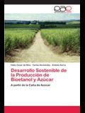 Desarrollo Sostenible de la Producción de Bioetanol y Azúcar