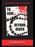 To Love Beyond Death