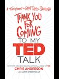 Thank You for Coming to My Ted Talk: A Teen Guide to Great Public Speaking