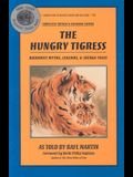 The Hungry Tigress: Buddhist Myths, Legends and Jataka Tales