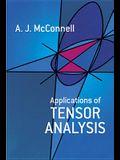 Applications of Tensor Analysis