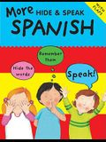 More Hide and Speak: Spanish (Hide & Speak (Barrons))