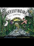 Creekfinding: A True Story
