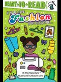 If You Love Fashion, You Could Be...: Ready-To-Read Level 2