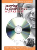 Drawing Realistic Faces Workshop [With DVD]
