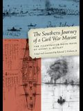 The Southern Journey of a Civil War Marine: The Illustrated Note-Book of Henry O. Gusley (Clifton and Shirley Caldwell Texas Heritage)
