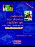La Ensenanza de la Lectura Y La Escritura En Espanol Y En Ingles: En Clases Bilingues Y de Doble Inmersion, Segunda Edicion Revisada